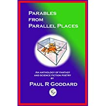 Parables from Parallel Places: An Anthology of Fantasy and Science Fiction Poetry