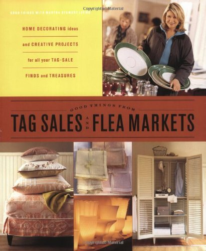 good-things-from-tag-sales-and-flea-markets-good-things-with-martha-stewart-living
