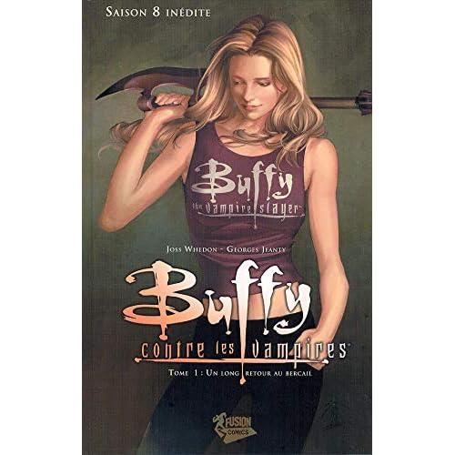 Buffy contre les vampires, Tome 1 : Un long retour au bercail