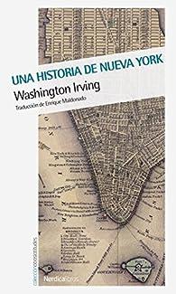 Una historia de Nueva York par Washington Irving