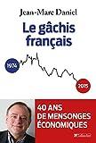 Image de Le gâchis français