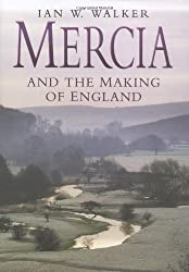 Mercia and the Making of England