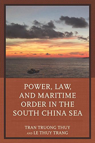 Power, Law, and Maritime Order in the South China Sea (English Edition) Carlyle China