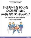Telecharger Livres Pourquoi les femmes gagnent elles moins que les hommes Les mecanismes psychosociaux du plafond de verre (PDF,EPUB,MOBI) gratuits en Francaise