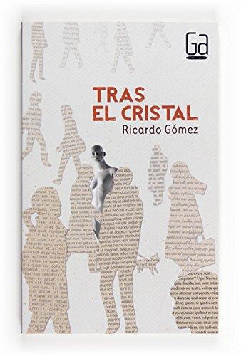 Tras el cristal (eBook - ePub) (Gran angular nº 298)