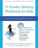 The Gender Identity Workbook for Kids: A Guide to Exploring Who You Are (An Instant Help Book for Teens)