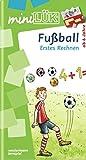 miniLÜK: Fußball Erstes Rechnen: Elementares Lernen für Kinder ab 6