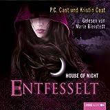 Entfesselt (House of Night 11)
