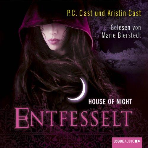 11 Cast (Entfesselt (House of Night 11))