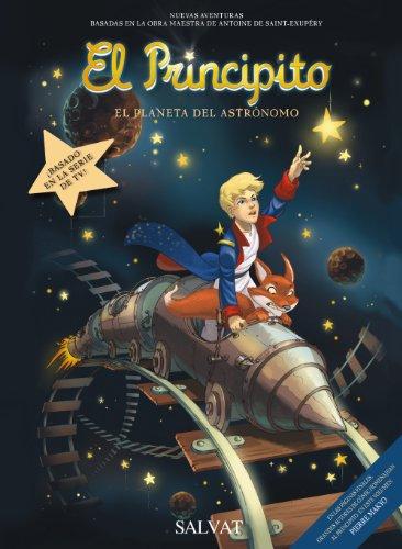 El Principito, 5. El Planeta del Astrónomo (Castellano - Salvat - Comic - A. De Saint-Exupéry) por Thomas Barichella