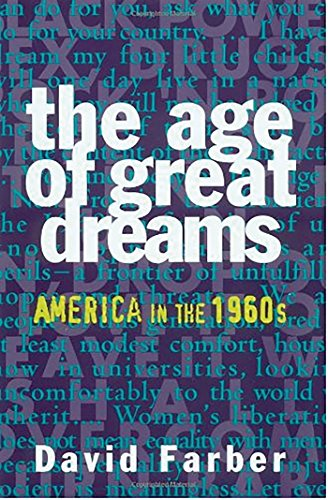 the-age-of-great-dreams-america-in-the-1960s-american-century-series