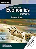 IGCSE and O Level Economics Workbook by Susan Grant (2012-02-20)