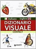 Dizionario visuale compact. Italiano-inglese