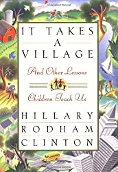 It Takes a Village, and Other Lessons Children Teach Us