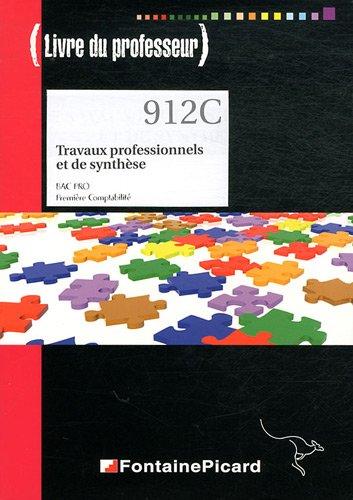 Travaux professionnels et de synthèse 1e Bac pro comptabilité : Livre du professeur