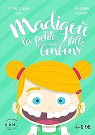 Madigoù: La petite fille aux bonbons par Colline Hoarau