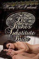 The Rake's Substitute Bride (English Edition)