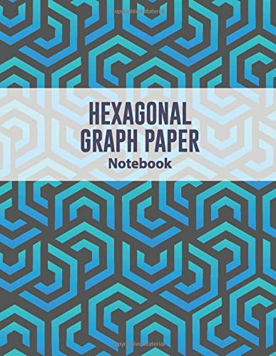 Hexagonal Graph Paper Notebook: Small Grids Hex Paper Work Book Suitable For Design Game Mapping Knitting And Quilting Drawing Organic Chemistry Structures