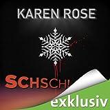 Schsch! (Winterthriller) - Karen Rose