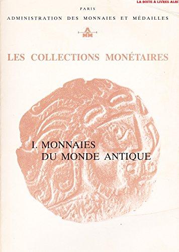Les Collections Monétaires Monnaies du Monde Antique Administration des Monnaies et Médailles de Paris Pièces Médailles Numismatique
