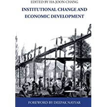 [Institutional Change and Economic Development] (By: Ha-Joon Chang) [published: November, 2007]