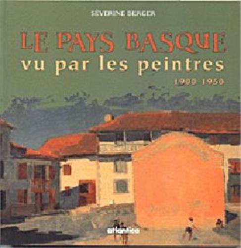 Le Pays basque vu par les peintres par Séverine Berger
