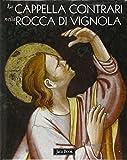 La cappella Contrari nella rocca di Vignola (Patrimonio artistico italiano)