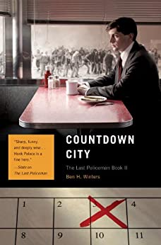 Countdown City: The Last Policeman Book II (Last Policeman Trilogy) von [Winters, Ben H.]
