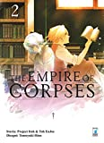 The empire of corpses: 2