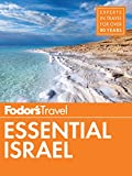 Fodor's Essential Israel (Full-color Travel Guide Book 1)