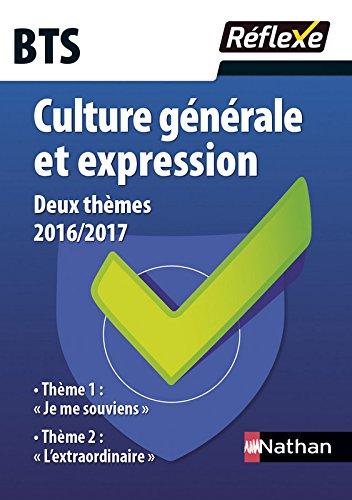 Culture générale et expression - 2 thèmes 2016/2017 - BTS