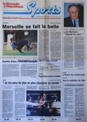 NOUVELLE REPUBLIQUE SPORT (LA) [No 135] du 26/11/1990 - FOOT / MARSEILLE - LOUIS MORTREUX / OBJECTIF LES JEUX - BOXE / CHRISTOPHE TIOZZO - RUGBY / L'HEURE DU COMPROMIS - BASKET / VERS LA RESTRICTION DE L'ELITE par Collectif