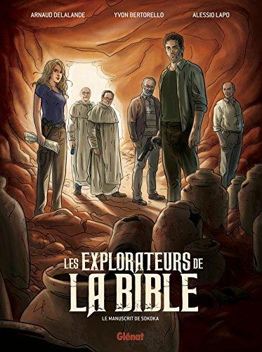 Les explorateurs de la Bible: Le manuscrit de Sokoka