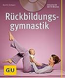 Rückbildungsgymnastik (mit Audio- CD) (GU Multimedia Partnerschaft & Familie)