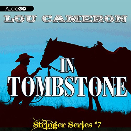 Stringer in Tombstone  Audiolibri