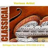 Schlager Von Gestern 1910-1950 (4 Of 4)