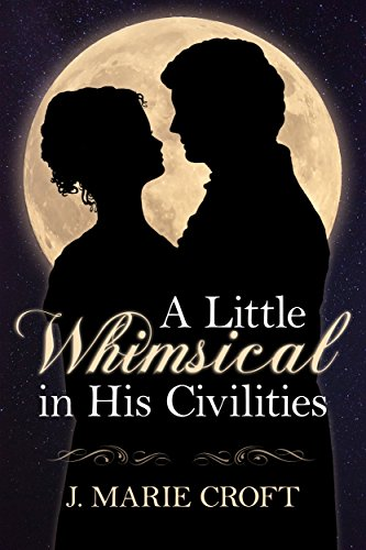 a-little-whimsical-in-his-civilities-english-edition