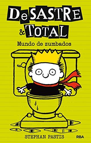 Desastre & Total 4: Mundo de zumbados (FICCIÓN KIDS)
