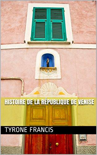 Descargar Libro Histoire de la République de Venise de Tyrone Francis