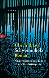 Schwemmholz: Roman (Berndorf ermittelt 2)