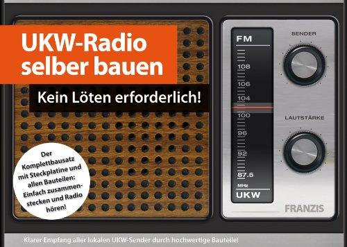 UKW-Radio selber bauen. Kein Löten erforderlich!