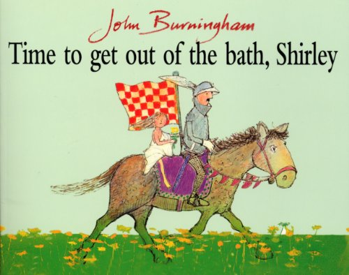 Time To Get Out Of The Bath, Shirley (Red Fox Picture Books)