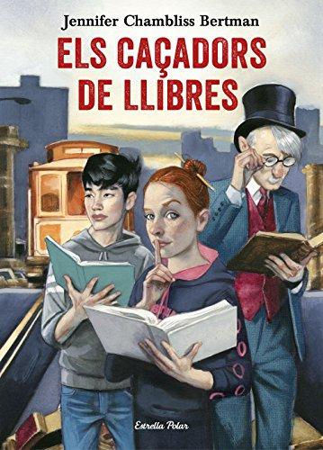 Els Caçadors de Llibres par Jennifer Chambliss Bertman