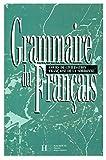 Grammaire du Francais: Cours de Civilisation Francaise de la Sorbonne (French Edition) by Y. Delatour