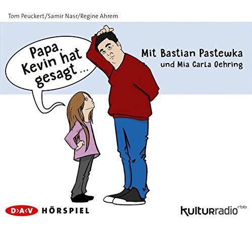 Papa, Kevin hat gesagt… (Tom Peuckert, Samir Nasr, Regine Ahrem) rbb 2016