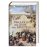 Nazarius, der Erbe des Apostels: Ein historischer Roman über die Zeit der ersten Christen