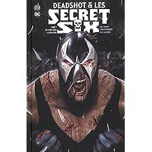DEADSHOT & LES SECRET SIX tome 3