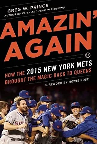 Amazin' Again: How the 2015 New York Mets Brought the