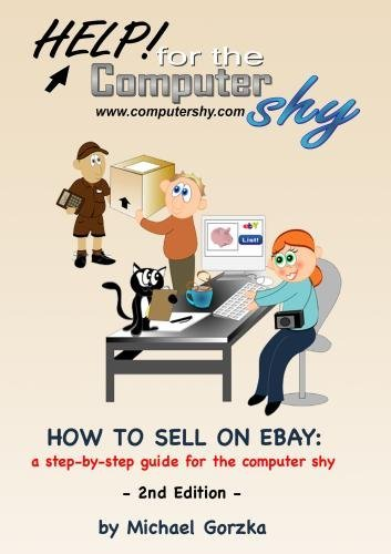 Preisvergleich Produktbild How to Sell on Ebay for the Computer Shy - 2nd Edition