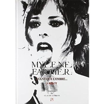 Mylène Farmer - Avant que l'ombre... à Bercy.